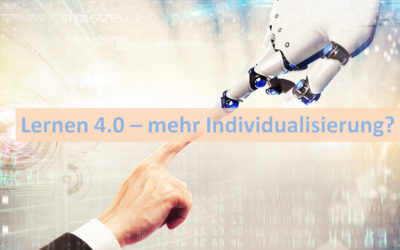 Lernen 4.0 – mehr Individualisierung, mehr Freiheit?